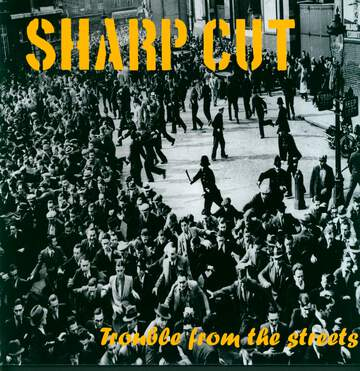Sharp Cut: Trouble From The Streets