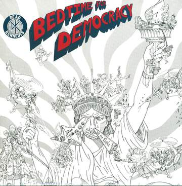 Dead Kennedys: Bedtime For Democracy