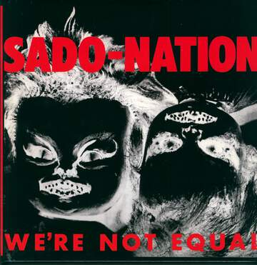 Sado-Nation: We're Not Equal