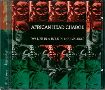 African Head Charge: My Life In A Hole In The Ground