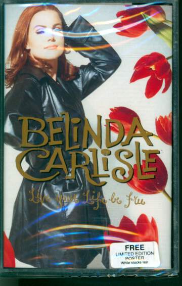 Belinda Carlisle: Live Your Life Be Free