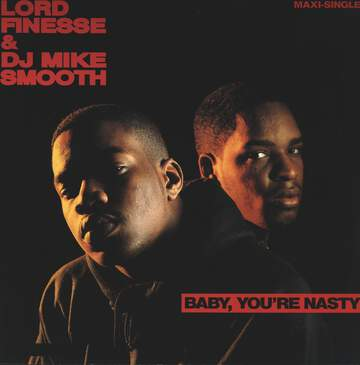 Lord Finesse / DJ Mike Smooth: Baby, You're Nasty