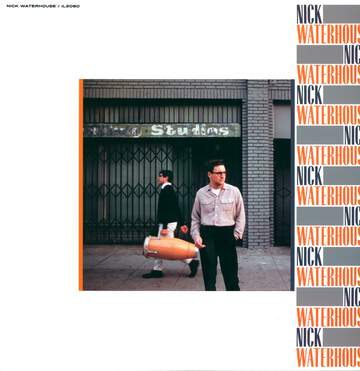 Nick Waterhouse: Nick Waterhouse