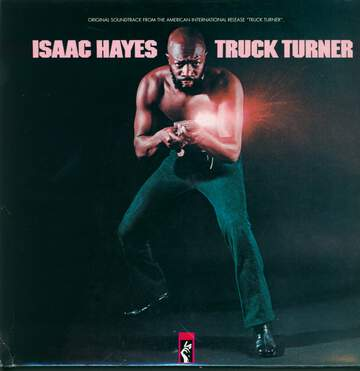 Isaac Hayes: Truck Turner (Original Soundtrack)