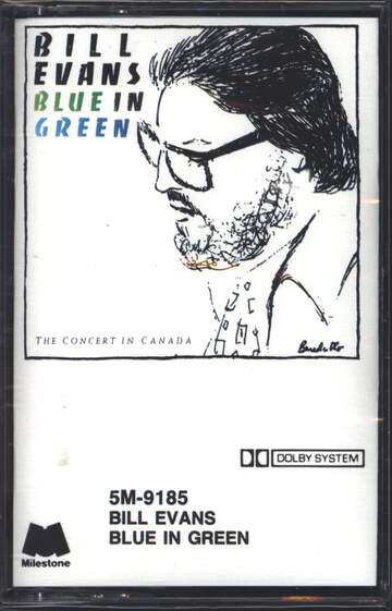 Bill Evans: Blue In Green - The Concert In Canada
