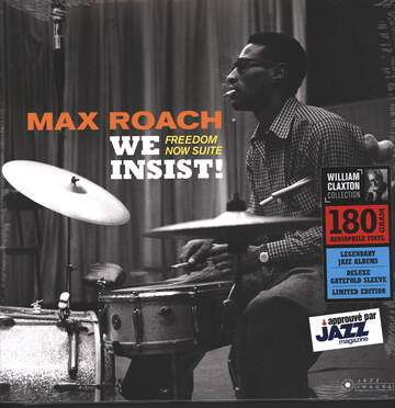 Max Roach: We Insist! Max Roach's Freedom Now Suite