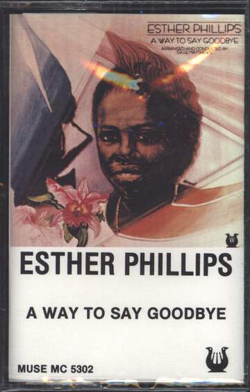 Esther Phillips: A Way To Say Goodbye
