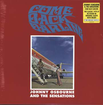 Johnny Osbourne & The Sensations / Boris Gardiner & The Love People: Come Back Darling