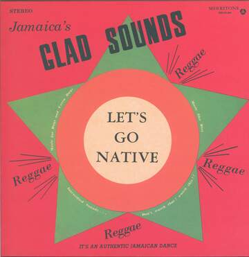 Gladstone Anderson / Lynn Taitt & The Jets: Jamaica's Glad Sounds - Let's Go Native