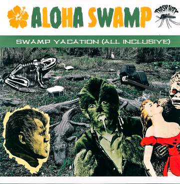 Aloha Swamp: Swamp Vacation (All Inclusive)