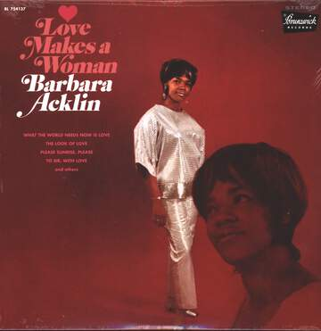 Barbara Acklin: Love Makes A Woman