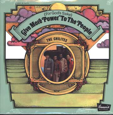 The Chi-Lites: (For God's Sake) Give More Power To The People