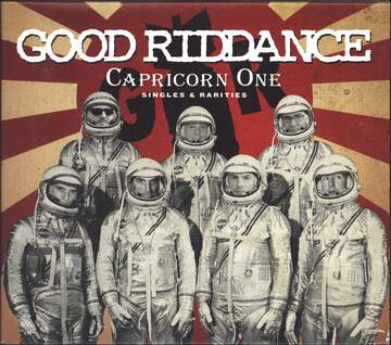 Good Riddance: Capricorn One (Singles & Rarities)