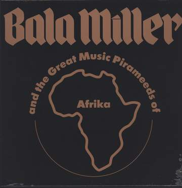 Bala Miller & The Great Music Pyrameeds Of Afrika: Pyramids