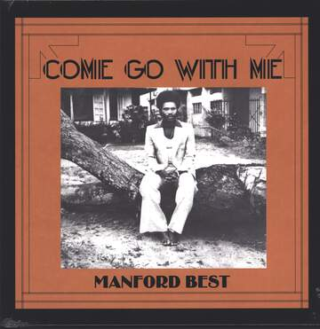 Manford Best: Come Go With Me