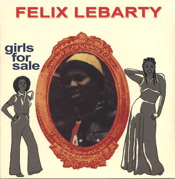 Felix Lebarty: Girls For Sale