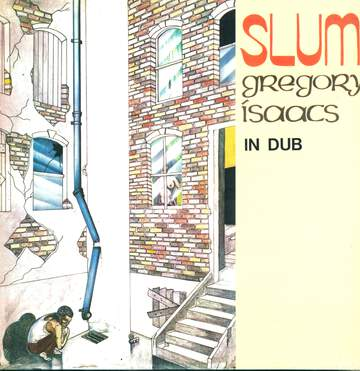 Gregory Isaacs: Slum In Dub