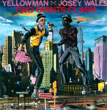 Yellowman / Josey Wales: Two Giants Clash