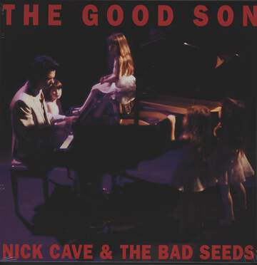 Nick Cave & The Bad Seeds: The Good Son
