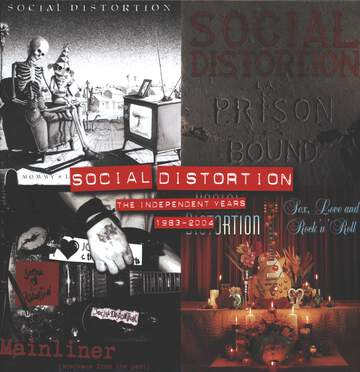 Social Distortion: The Independent Years: 1983-2004