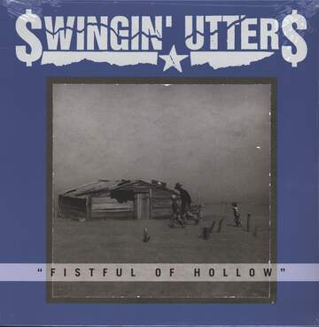 Swingin Utters: Fistful Of Hollow