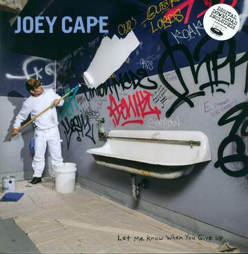 Joey Cape: Let Me Know When You Give Up