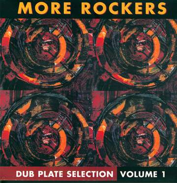 More Rockers: Dub Plate Selection Volume One