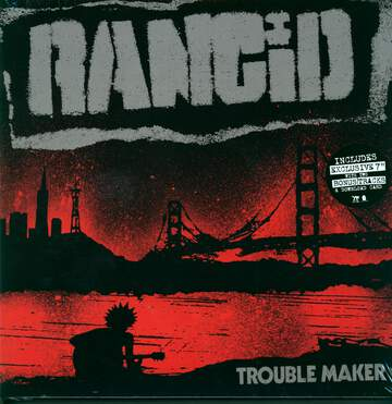 Rancid: Trouble Maker