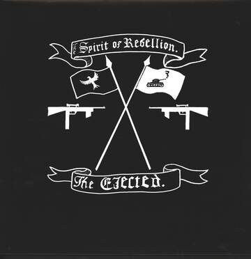 The Ejected: The Spirit Of Rebellion