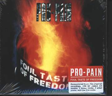 Pro-Pain: Foul Taste Of Freedom