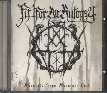 Fit For An Autopsy: Absolute Hope Absolute Hell