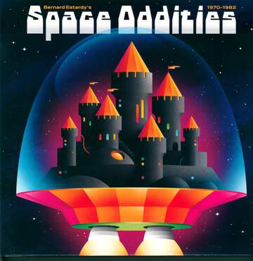 Bernard Estardy: Space Oddities 1970-1982