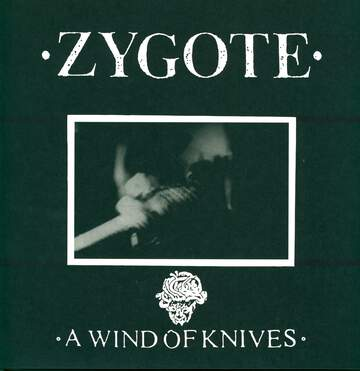 Zygote: A Wind Of Knives
