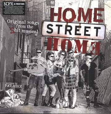 Home Street Home: Original Songs From The Shit Musical Home Street Home