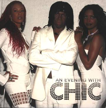 Chic: An Evening With Chic