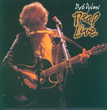 Bob Dylan: Real Live