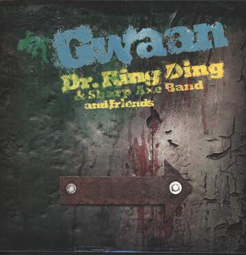 Dr. Ring-Ding / Sharp Axe Band: Gwaan