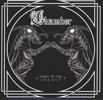 Chamber: Slaves To The Locust