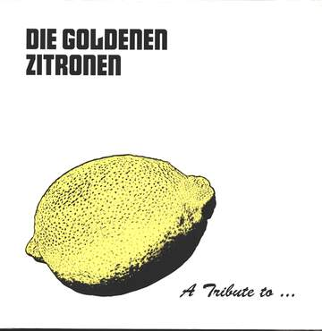 Various: A Tribute To Die Goldenen Zitronen