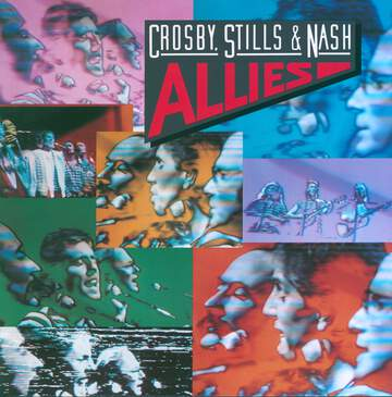 Crosby, Stills & Nash: Allies