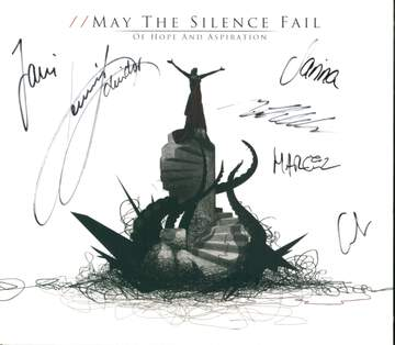 May The Silence Fail: Of Hope And Aspiration