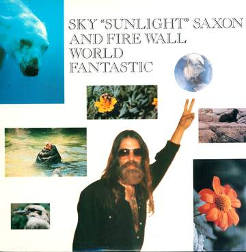 Sky Saxon / Fire Wall: World Fantastic
