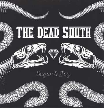 The Dead South: Sugar & Joy