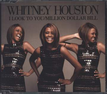 Whitney Houston: I Look To You / Million Dollar Bill