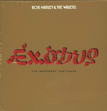 Bob Marley & The Wailers: Exodus (The Movement Continues...)