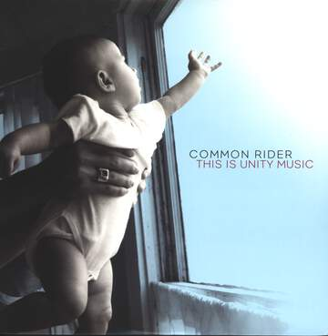 Common Rider: This Is Unity Music