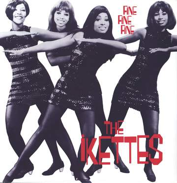 The Ikettes: Fine Fine Fine