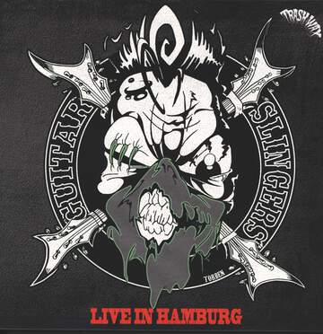 Guitar Slingers: Live In Hamburg