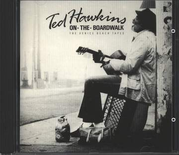 Ted Hawkins: On The Boardwalk (The Venice Beach Tapes)