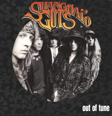 Shanghai'd Guts: Out Of Tune